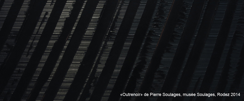 WEB-outrenoir-Pierre Soulages-photos Anne Bureau 2014-2